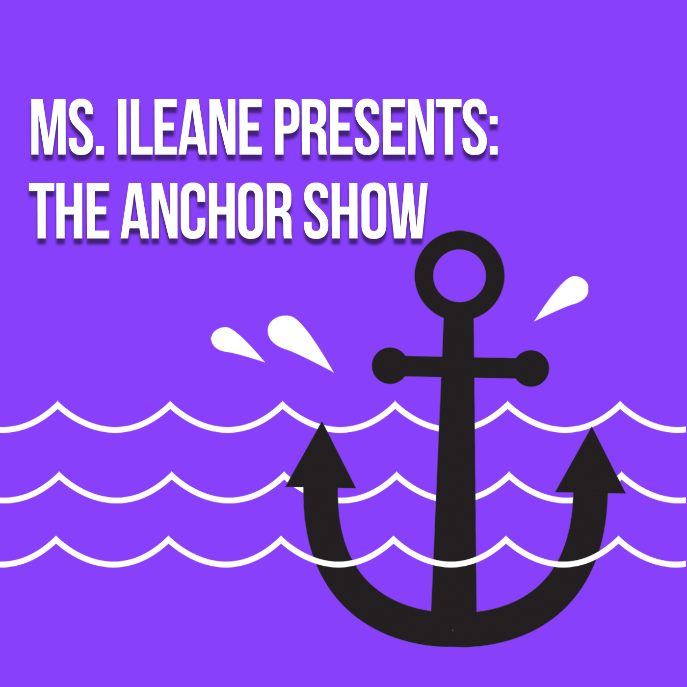 Ms Ileane Presents The Anchor Show album art